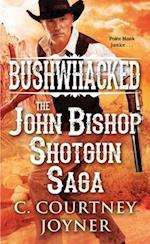 Bushwhacked (Shotgun Western)