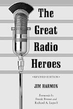 The Great Radio Heroes, REV. Ed. af Jim Harmon