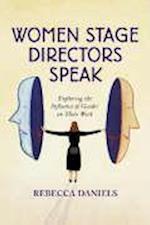 Women Stage Directors Speak