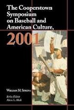 The Cooperstown Symposium on Baseball and American Culture (Cooperstown Symposium on Baseball American Culture)