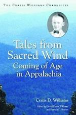 Tales from Sacred Wind (Contributions to Southern Appalachian Studies, 8)