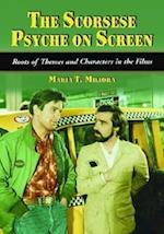 The Scorsese Psyche on Screen