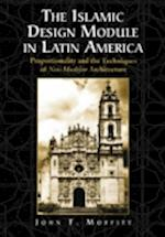 The Islamic Design Module in Latin America