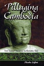 Pillaging Cambodia