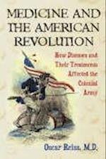 Medicine And The American Revolution