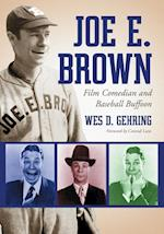 Joe E. Brown af Wes D. Gehring