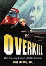 Overkill af Bill Mesce