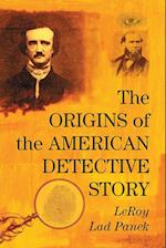 The Origins of the American Detective Story af LeRoy Lad Panek