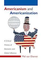 Americanism and Americanization af Mel Van Elteren