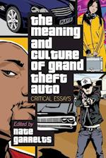 Meaning and Culture of Grand Theft Auto
