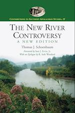 The New River Controversy (Contributions to Southern Appalachian Studies, nr. 15)
