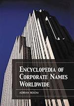 Encyclopedia of Corporate Names Worldwide
