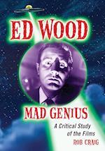 Ed Wood, Mad Genius