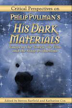 Critical Perspectives on Philip Pullman's His Dark Materials