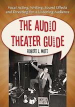 The Audio Theater Guide af Robert L. Mott