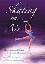 Skating on Air