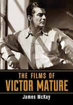 The Films of Victor Mature af James McKay