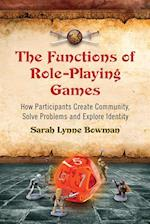 Functions of Role-Playing Games af Sarah Lynne Bowman