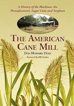 The American Cane Mill