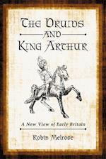 Druids and King Arthur