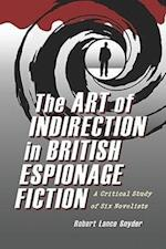 The Art of Indirection in British Espionage Fiction
