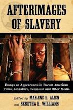 Afterimages of Slavery