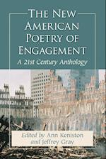 The New American Poetry of Engagement