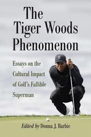 The Tiger Woods Phenomenon