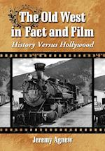 The Old West in Fact and Film