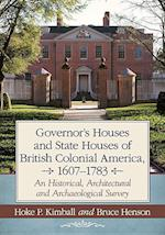 Governor's Houses and State Houses of British Colonial America, 1607-1783