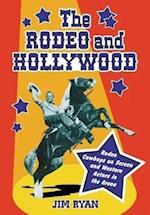 The Rodeo and Hollywood
