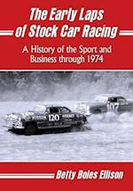 The Early Laps of Stock Car Racing af Betty Boles Ellison