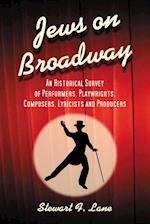 Jews on Broadway af Stewart F. Lane