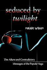 Seduced by Twilight