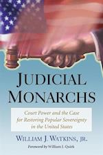 Judicial Monarchs af William J. Watkins