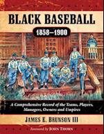 Black Baseball, 1858-1900