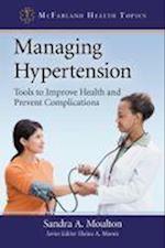 Managing Hypertension (McFarland Health Topics)