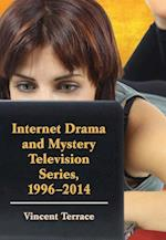 Internet Drama and Mystery Television Series, 1996-2014