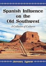 Spanish Influence on the Old Southwest