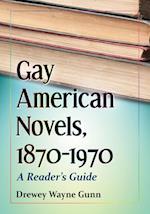Gay American Novels, 1870–1970