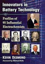 Innovators in Battery Technology
