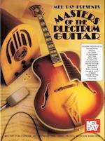 Mel Bay Presents Masters of the Plectrum Guitar (Mel Bay Presents)