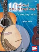 101 Three-Chord Songs for Hymns and Gospel