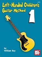 Left-Handed Children's Guitar Method 1