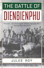 The Battle of Dienbienphu af Jules Roy