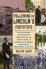 Following in Lincoln's Footsteps