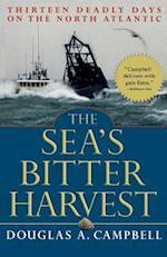 The Sea's Bitter Harvest af Douglas Campbell