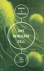 One Renegade Cell af Robert A Weinberg