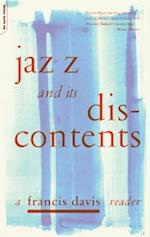 Jazz And Its Discontents af Francis Davis
