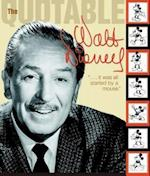 The Quotable Walt Disney (Disney Editions Deluxe)